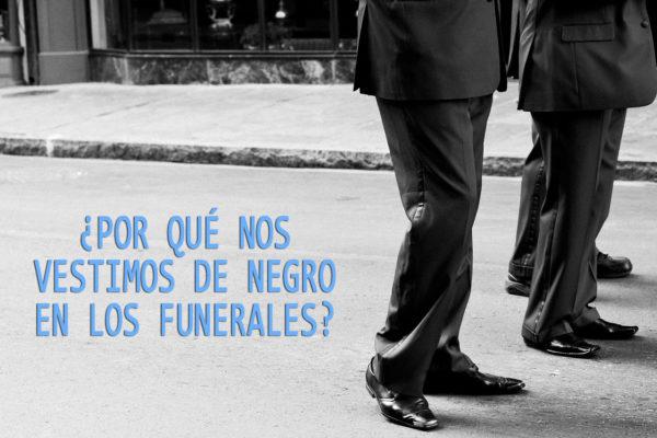 Esta es la escalofriante razón por la que vestimos de negro en los funerales