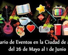 Calendario de eventos en la Ciudad de México del 26 de Mayo al 1 de Junio