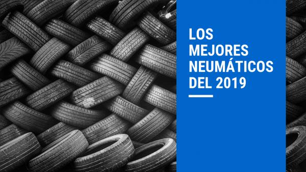 los-mejores-neumaticos-del-2019