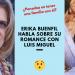 Erika Buenfil habla sobre su romance con Luis Miguel